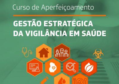 Curso de Aperfeiçoamento em Gestão Estratégica da Vigilância em Saúde