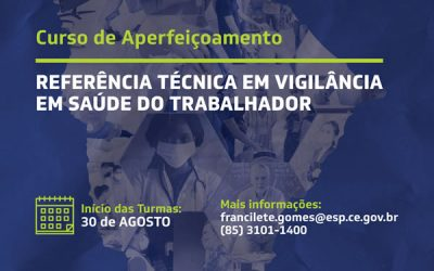 Curso de Aperfeiçoamento de Referência Técnica em Vigilância em Saúde do Trabalhador