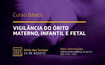 Curso Básico de Vigilância do Óbito Materno Infantil e Fetal